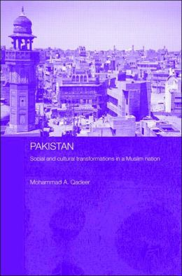 Pakistan: Social and Cultural Transformation