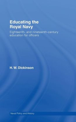 Educating the Royal Navy: 18th and 19th Century Education for Officers