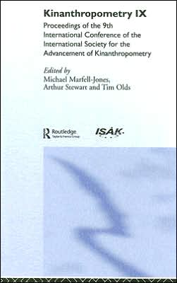 Kinanthropomentry IX: Proceedings of the 9th International Conference of the International Society for the Advancement of Kinanthropometry