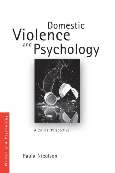 Domestic Violence and Psychology: A Critical Perspective