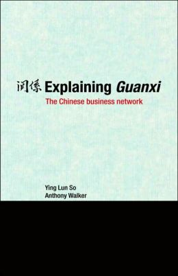 Explaining Guanxi