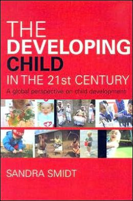The Developing Child in the 21st Century