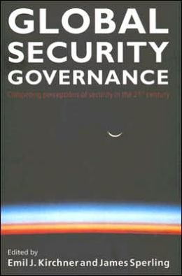 Global Security Governance: Competing perceptions of security in the 21st century