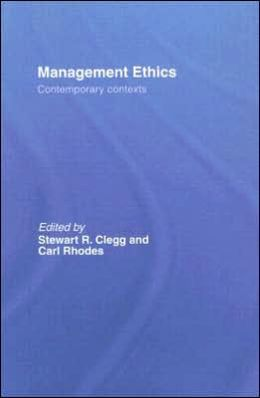 Management Ethics: Contemporary Contexts