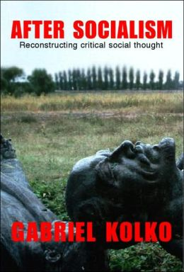 After Socialism: Reconstructing Social & Political Thought