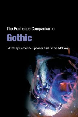 Routledge Companion To Gothic