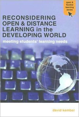 Reconsidering Open and Distance Learning in the Developing World: Meeting Students' Learning Needs
