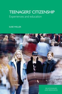 Teenagers' Citizenship: Experiences and Education