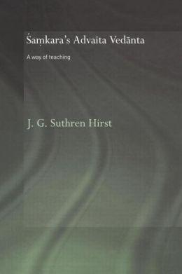 Samkara's Advaita Vedanta: A Way of Teaching
