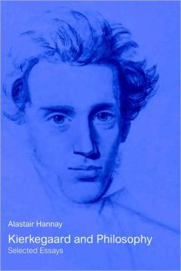 Kierkegaard and Philosophy