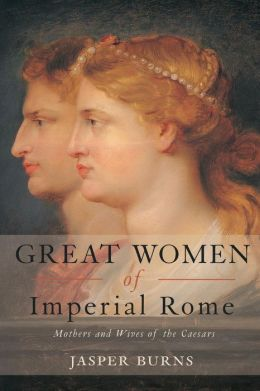 Great Women of Imperial Rome