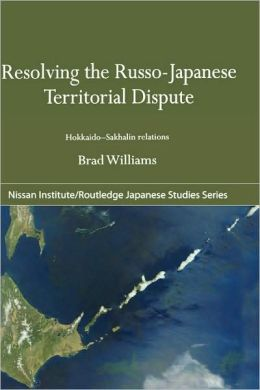 Resolving the Russo-Japanese Territorial Dispute: Hokkaido-Sakhalin Relations