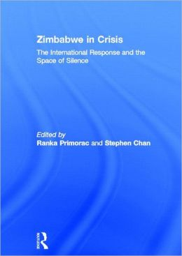 Zimbabwe in Crisis: The International Response and the Space of Silence