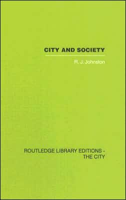 City and Society: An Outline for Urban Geography