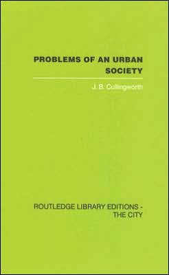 Problems of an Urban Society: The Social Framework of Planning