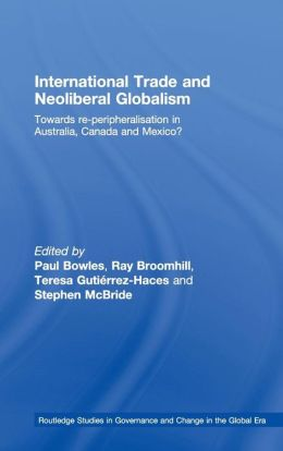 International Trade and Neoliberal Globalism