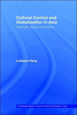 Cultural Control And Globalization In Asia