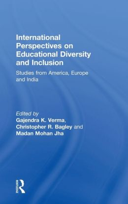 International Perspectives on Educational Diversity and Inclusion: Studies from America, Europe and India