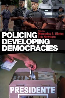 Policing Developing Democracies