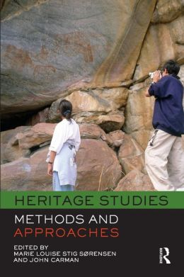 Heritage Studies: Methods and Approaches