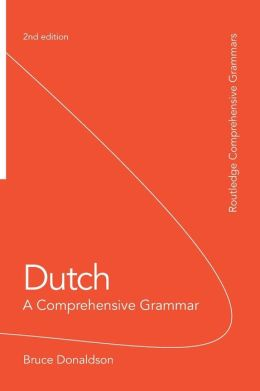 Dutch: A Comprehensive Grammar