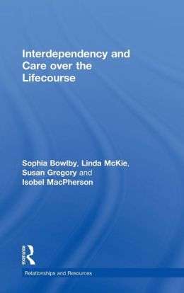 Care and Interdependency across the Lifecourse