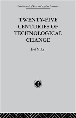Twenty-Five Centuries of Technological Change: An Historical Survey