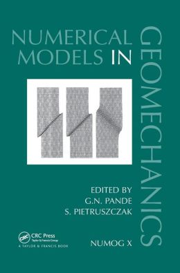 Numerical Models in Geomechanics: Proceedings of the Tenth International Symposium on Numerical Models in Geomechanics (NUMOG X), Rhodes, Greece, 25-27 April 2007