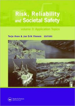 Risk, Reliability and Social Safety: Proceedings of the European Safety and Reliabilty Conference 2007 (ESREL 2007), Stavanger, Norway, 25-27 June 2007