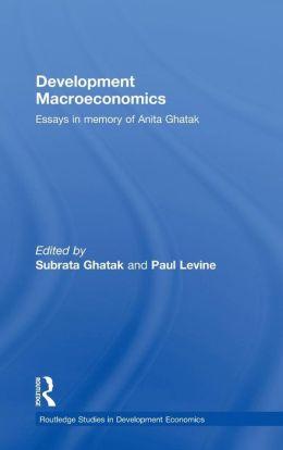 Development Macroeconomics: Essays in Memory of Anita Ghatak