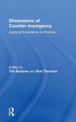 Dimensions of Counter-Insurgency: Applying Experience to Practice