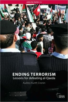 Ending Terrorism: Lessons for Policymakers from the Decline and Demise of Terrorist Groups
