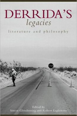 Derrida's Legacies: Literature and Philosophy