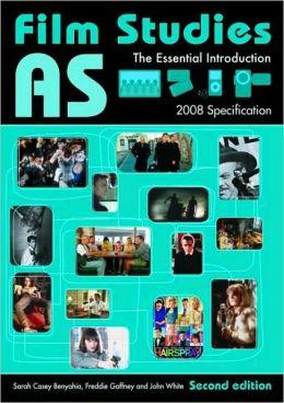 Film Studies: The Essential Introduction