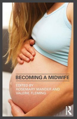 Becoming a Midwife - Mander and Flemi