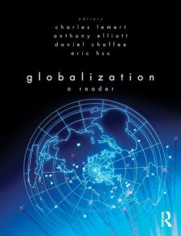 Globalization: A Reader