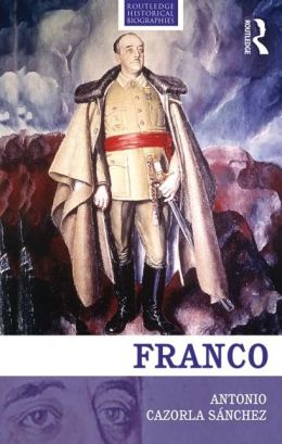 Franco: The Biography of the Myth