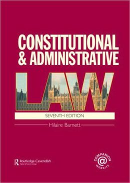 Constitutional and Administrative Law: (London External Edition)