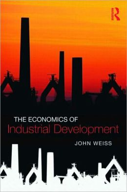 The Economics of Industrial Development