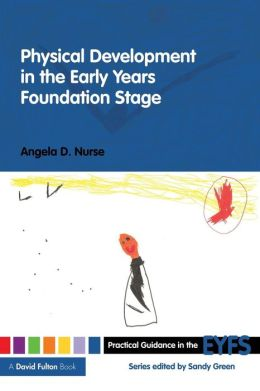Physical Development in the Early Years Foundation Stage