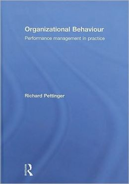 Organizational Behaviour: Performance management in practice