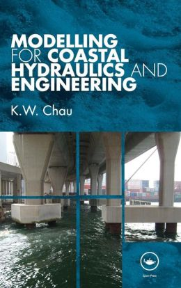 Modelling for Coastal Hydraulics and Engineering