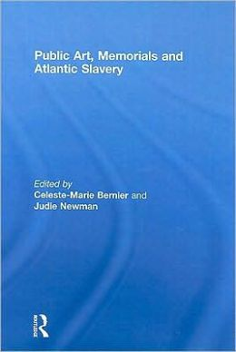 Public Art, Memorials and Atlantic Slavery