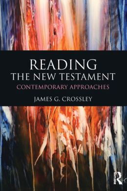 Reading the New Testament: Contemporary Approaches