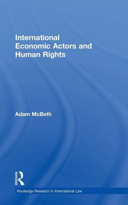 International Economic Actors and Human Rights