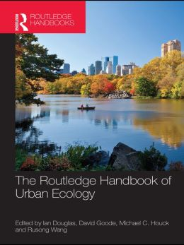 The Routledge Handbook of Urban Ecology