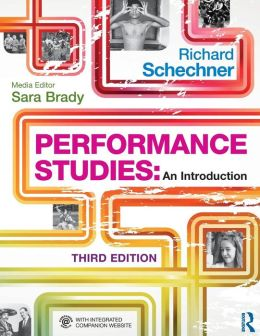 Performance Studies: An Introduction