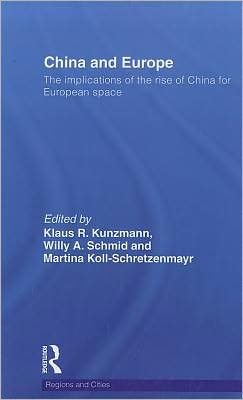 China and Europe: The Implications of the Rise of China for European Space