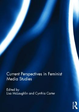 Current Perspectives in Feminist Media Studies