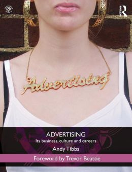 Advertising: A Practical Guide